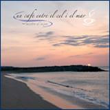 Un cafè entre el cel i el mar